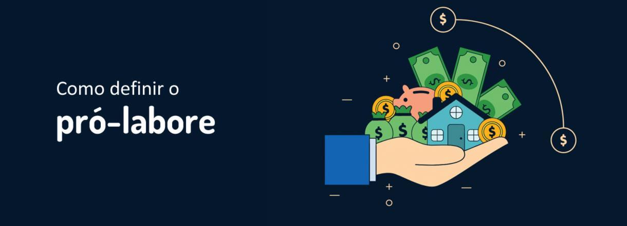 [Como definir o valor do pró-labore e manter o controle financeiro do meu negócio?]
