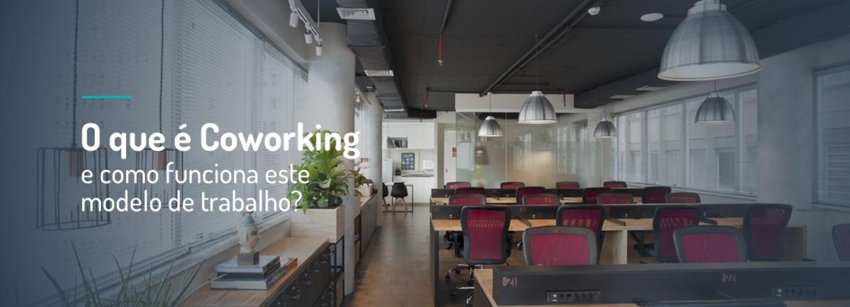 [O que é Coworking e como funciona este modelo de trabalho?]