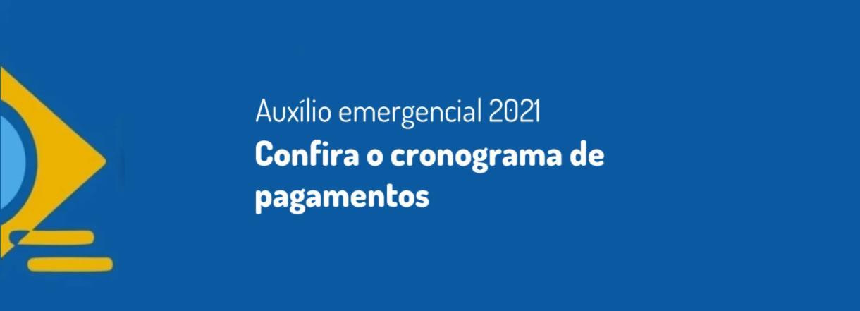 [Auxílio emergencial 2021: confira o cronograma de pagamentos]