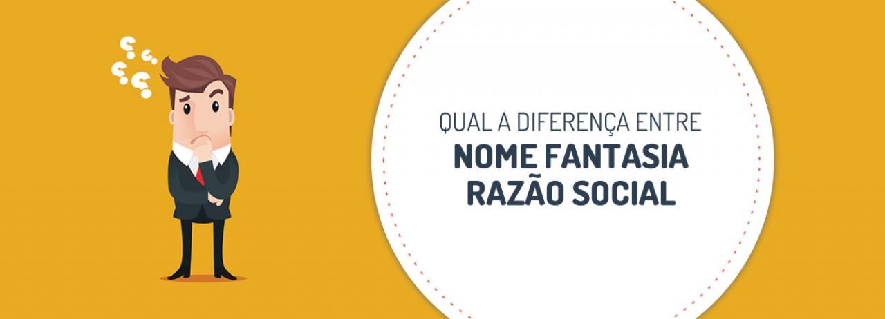 [Qual a diferença entre Nome fantasia e Razão social?]