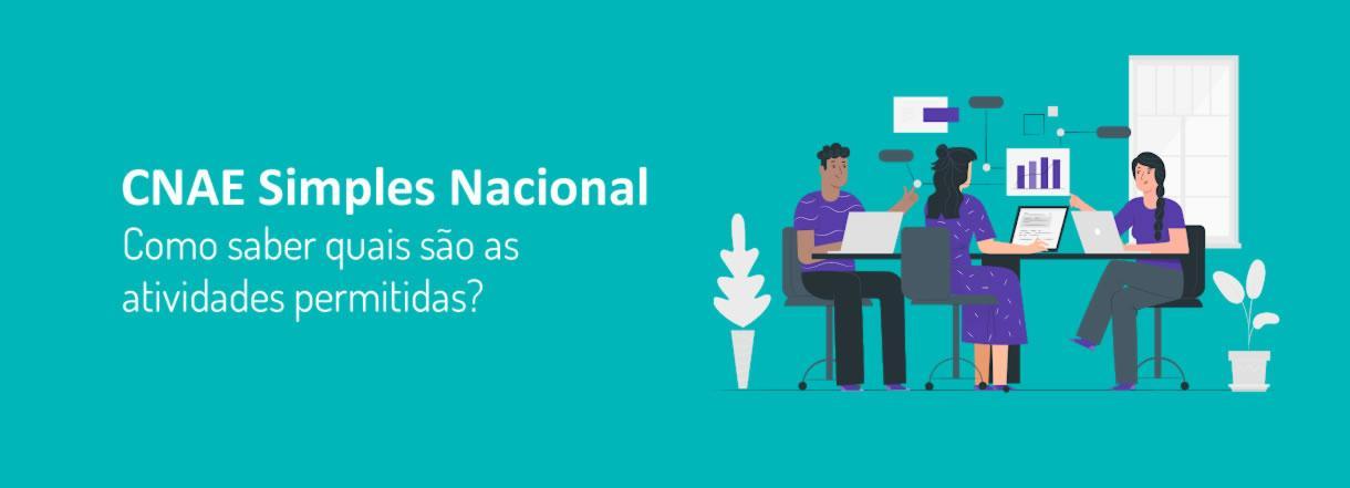 [CNAE Simples Nacional: como saber quais são as atividades permitidas?]