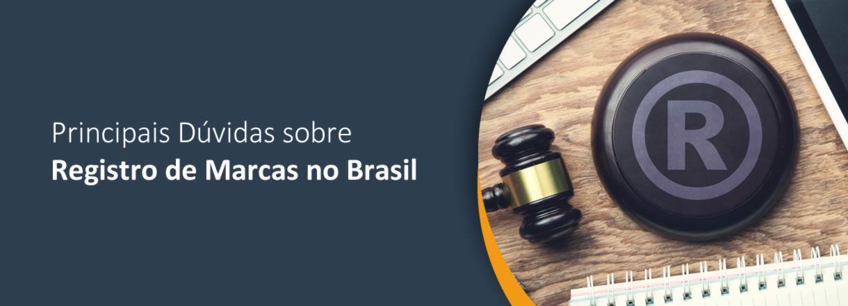 [As 10 Principais Dúvidas sobre Registro de Marcas no Brasil]