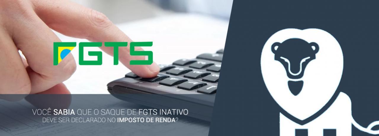 [Saque de FGTS Inativo deve ser Declarado no Imposto de Renda]