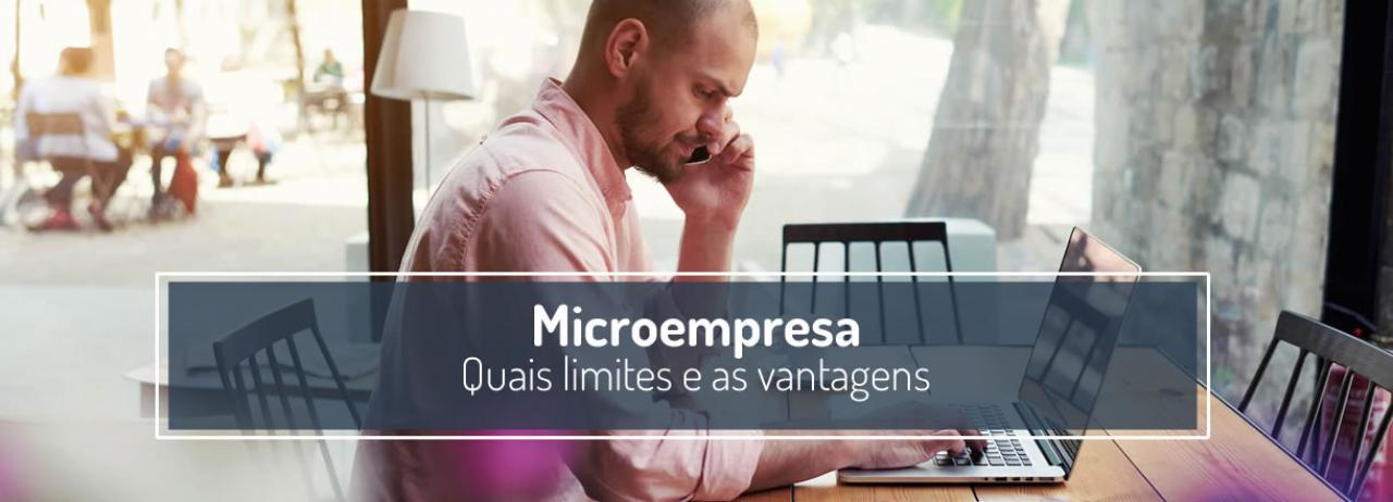 [Microempresa (ME): O que é, quais os limites e as vantagens]