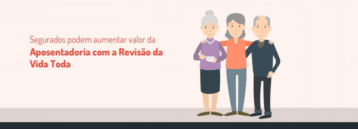 [Segurados podem aumentar valor da aposentadoria com a Revisão da Vida Toda]